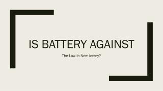 Would Battery Be Determined As A Crime In New Jersey