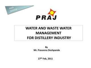 WATER AND WASTE WATER MANAGEMENT   FOR DISTILLERY INDUSTRY