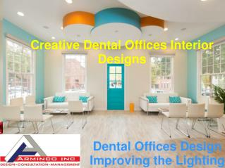 Dental Office Designing & Architecture in VA