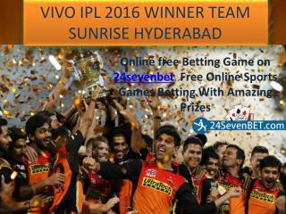 Vivo IPL 2016 Winner Team Hyderabad