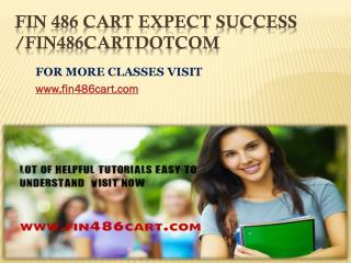 FIN 486 CART Expect Success/fin486cartdotcom