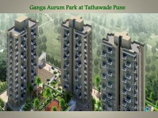 Ganga Aurum Park at Tathawade Pune