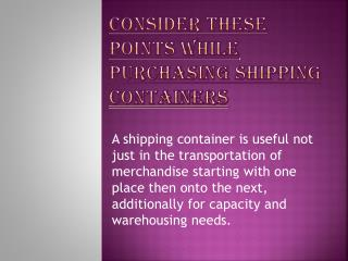 Consider These Points While Purchasing Shipping Containers