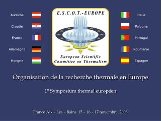 Organisation de la recherche thermale en Europe