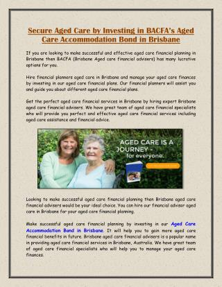 Secure Aged Care by Investing in BACFA�s Aged Care Accommodation Bond in Brisbane
