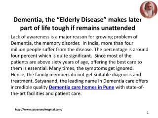 "Dementia, the ""Elderly Disease"" makes later part of life tough if remains unattended"