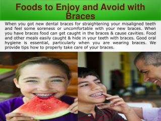 Foods to Enjoy and Foods to Avoid with Braces