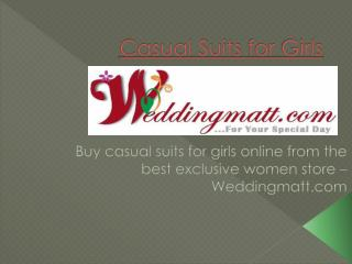 Shop Casual suits for girls online | weddingmatt