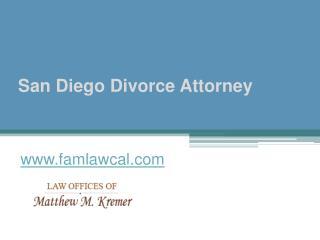 San Diego Divorce Attorney - www.famlawcal.com