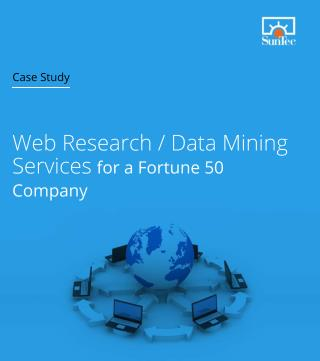 Web Research or Data Mining Services for a Fotrune50 Company