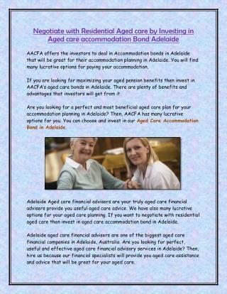 Negotiate with Residential Aged care by Investing in Aged care accommodation Bond Adelaide