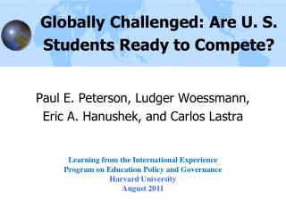 Globally Challenged: Are U. S. Students Ready to Compete