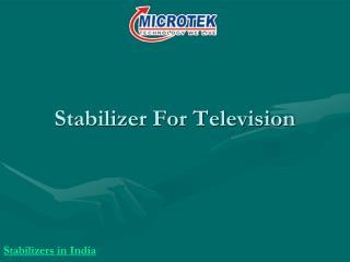 Stabilizer for Television | Digital Stabilizer
