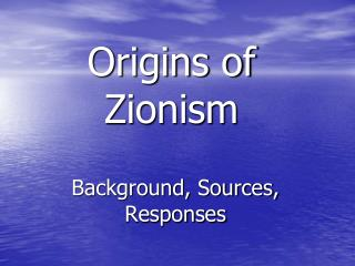 Origins of Zionism