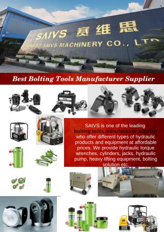 Best Bolting Tools Manufacturer Supplier