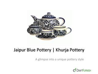 Jaipur Blue pottery | Kurja Crockery