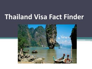 Thailand Visa Fact Finder
