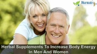 Herbal Supplements To Increase Body Energy In Men And Women