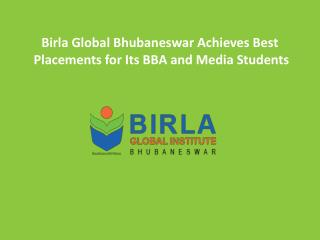 Birla Global Bhubaneswar Achieves Best Placements for Its BBA and Media Students