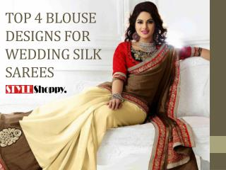 Top 4 Blouse Designs For Designer Silk Sarees