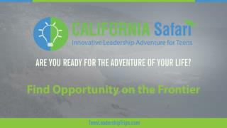 Find Opportunity on the Frontier | Summer Training California