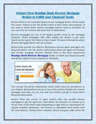 Seniors First Bendigo Bank Reverse Mortgage Broker to Fulfill your Financial Needs