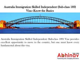 Australia Immigration Skilled Independent Visa—Know the Basics