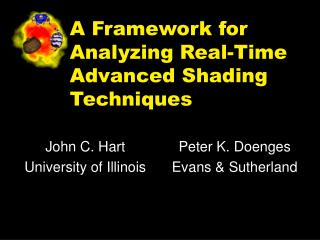 A Framework for Analyzing Real-Time Advanced Shading Techniques