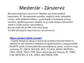 Zárszerviz Budapesten kedvező árakon!