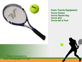 Tennis Equipment : Racket, Balls, Nets, Posts and Bags