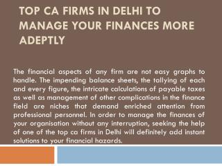 Top CA Firms in Delhi to Manage Your Finances More Adeptly