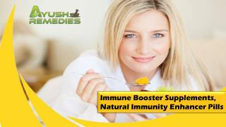 Immune Booster Supplements, Natural Immunity Enhancer Pills