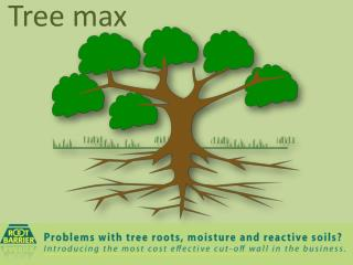 Tree max - Root Barrier
