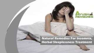 Natural Remedies For Insomnia, Herbal Sleeplessness Treatment