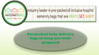 Per-packed baby delivery bags to keep you well-prepared