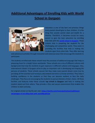 Additional Advantages of Enrolling Kids with World School in Gurgaon