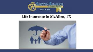 Life Insurance In McAllen, TX