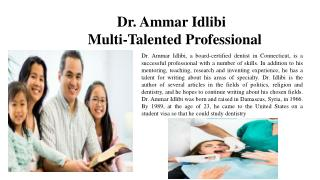 Dr. Ammar Idlibi - Multi-Talented Professional