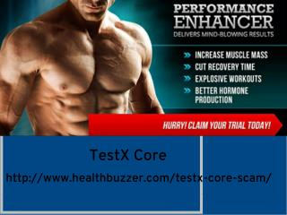 http://www.healthbuzzer.com/testx-core-scam/