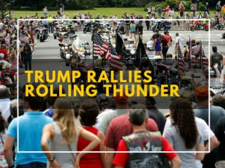 Trump rallies Rolling Thunder