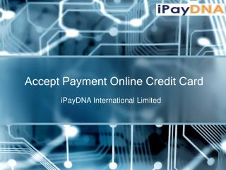 Accept Payment Online Credit Card