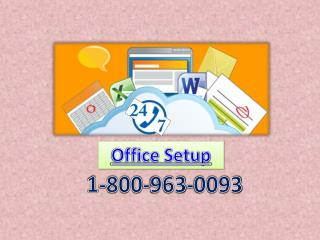 ring on the 1-800-963-0093 for www.office.com/setup