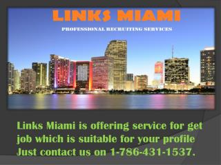 LINKS MIAMI Permanent Placement Agencies