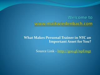 What Makes Personal Trainer in NYC an Important Asset for You?
