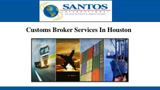 Customs Broker Services In Houston