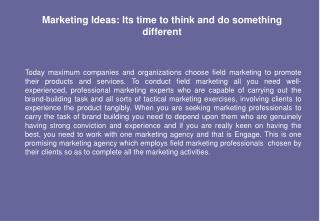 Marketing Ideas: Its time to think and do something different
