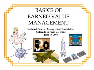 BASICS OF EARNED VALUE MANAGEMENT
