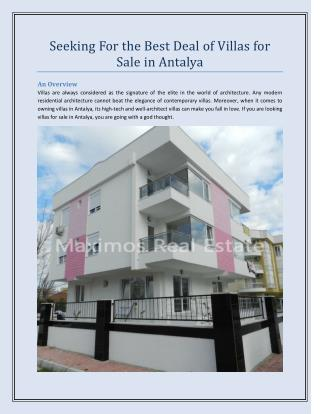 Seeking For the Best Deal of Villas for Sale in Antalya
