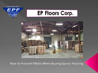 How to Prevent Pitfalls When Buying Epoxy Flooring