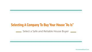 Tips to Select a Company to Buy your House